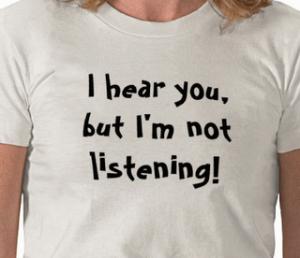 Hearing But Not Listening
